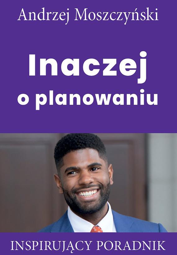 okładka Inaczej o planowaniuebook | epub, mobi | Andrzej Moszczyński