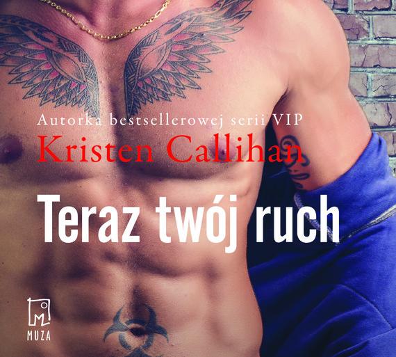 okładka Teraz twój ruch (t.3)audiobook   MP3   Kristen Callihan