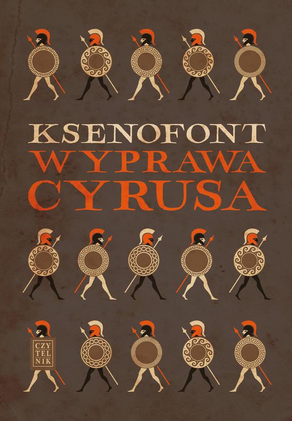 okładka Wyprawa Cyrusaebook | epub, mobi | Ksenofont