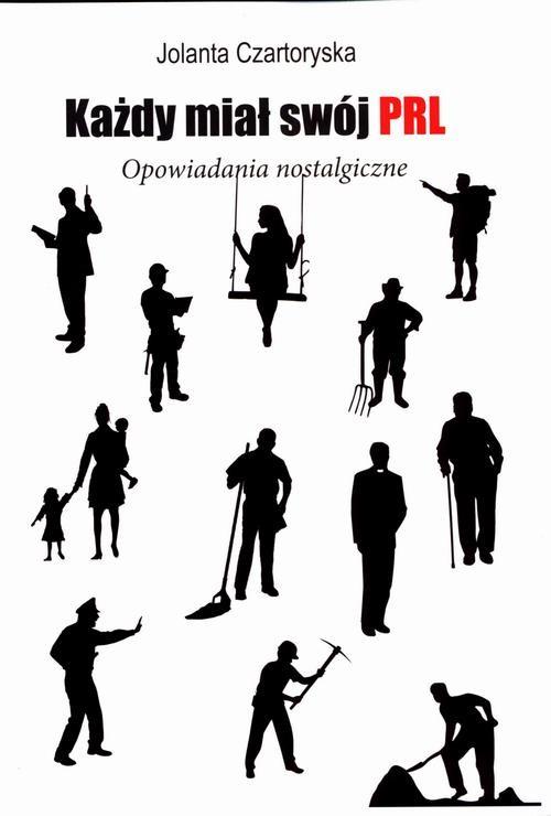 okładka Każdy miał swój PRLebook | epub, mobi | Jolanta Czartoryska