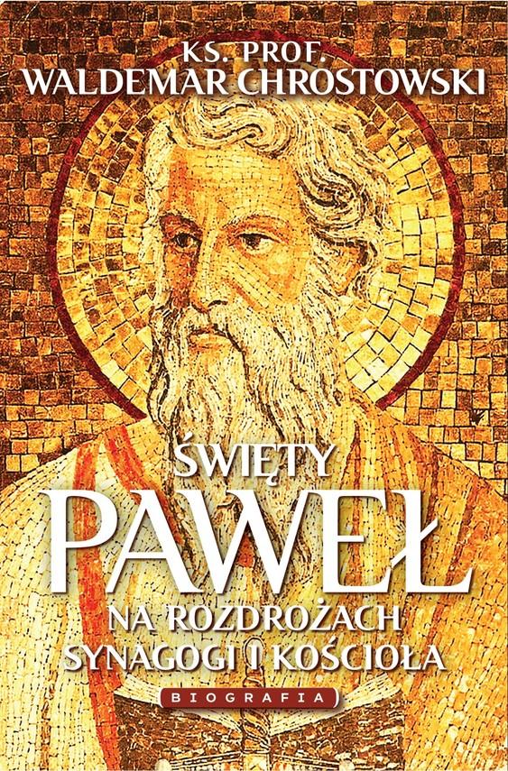 okładka Święty Paweł. Biografiaebook | epub, mobi | prof Waldemar Chrostowski
