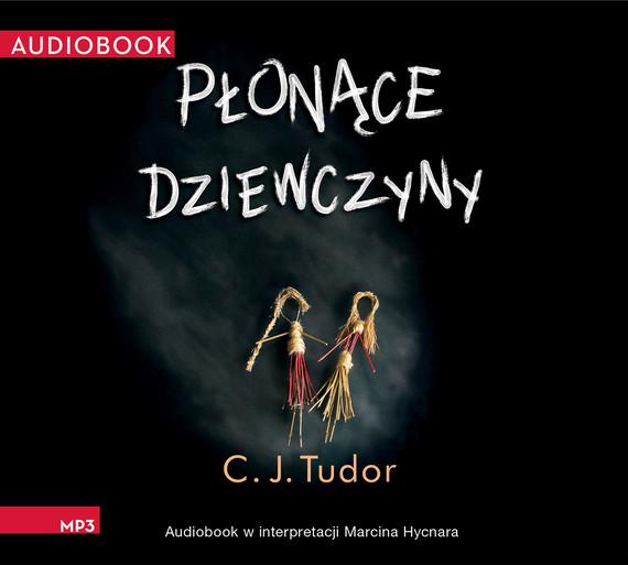 okładka Płonące dziewczynyaudiobook   MP3   C. J. Tudor
