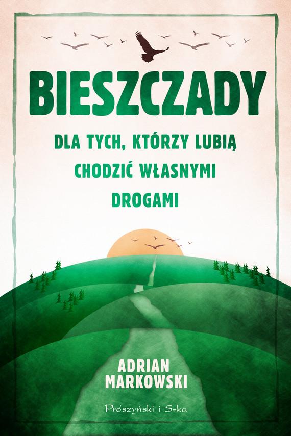 okładka Bieszczadyebook | epub, mobi | Adrian Markowski