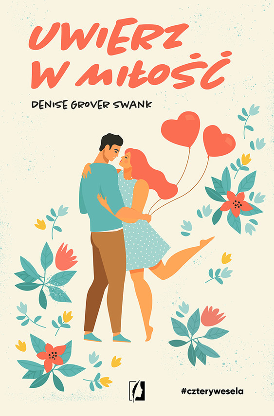 okładka Uwierz w miłość. Cztery wesela. Tom 4ebook | epub, mobi | Denise Grover Swank