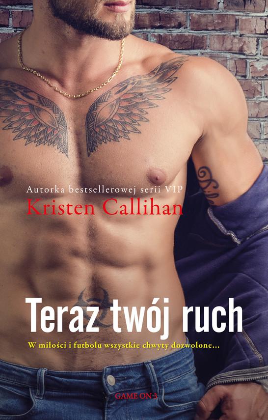 okładka Teraz twój ruch (t.3)ebook   epub, mobi   Kristen Callihan