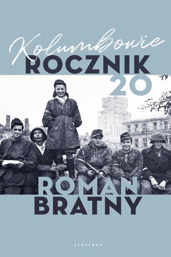 okładka KOLUMBOWIE. ROCZNIK 20ebook | epub, mobi | Roman Bratny