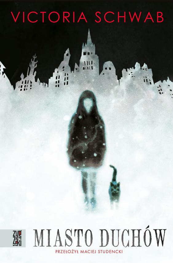 okładka Miasto duchówebook | epub, mobi | Victoria Schwab