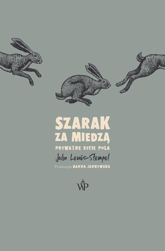 okładka Szarak za miedząebook | epub, mobi | John Lewis-Stempel