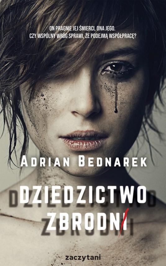 okładka Dziedzictwo zbrodniebook | epub, mobi | Adrian Bednarek