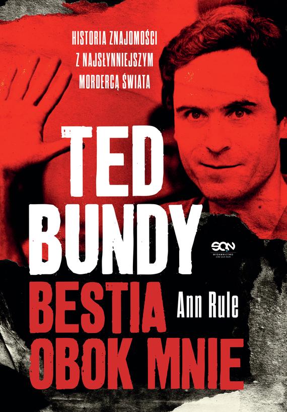 okładka Ted Bundy. Bestia obok mnie.ebook | epub, mobi | Ann Rule