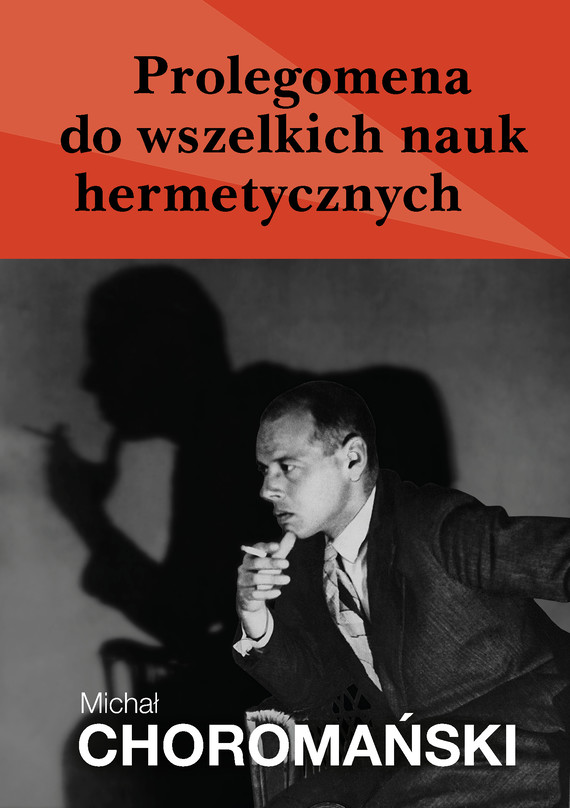 okładka Prolegomena do wszelkich nauk hermetycznychebook   epub, mobi   Choromański Michał