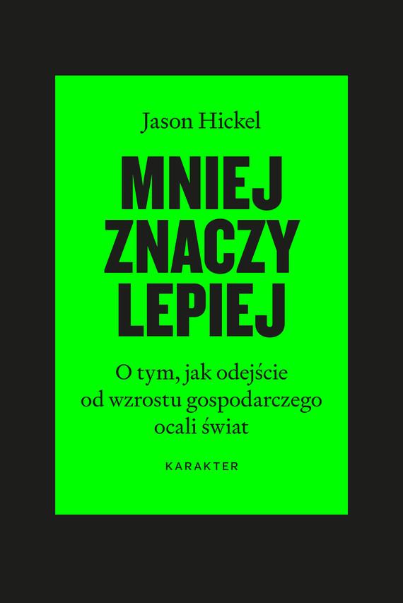 okładka Mniej znaczy lepiejebook | epub, mobi | Hickel Jason