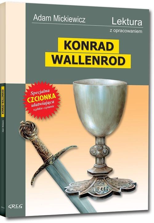 okładka Konrad Wallenrod Wydanie z opracowaniemksiążka      Adam Mickiewicz