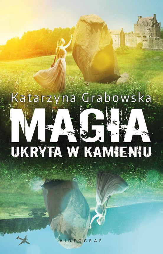 okładka Magia ukryta w kamieniuebook   epub, mobi   Katarzyna Grabowska