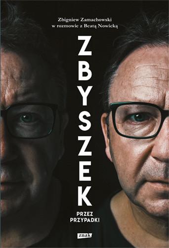 okładka Zbyszek przez przypadkiksiążka      Beata Nowicka