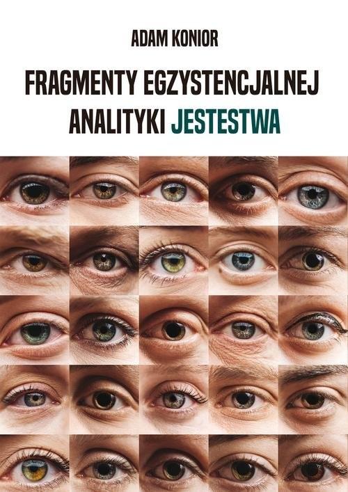 okładka Fragmenty egzystencjalnej analityki jestestwaksiążka |  | Adam Konior