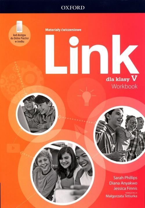 okładka Link dla klasy 5 Materiały ćwiczeniowe + Online Practiceksiążka |  | Sarah Phillips, Diana Anyakwo, Jessica Finnis
