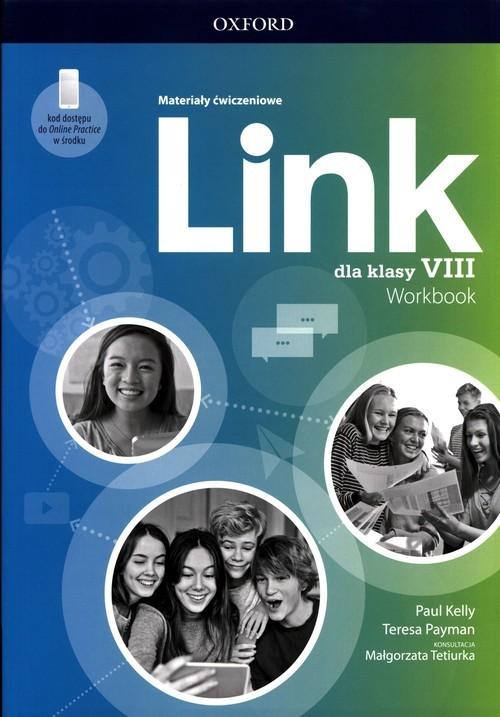 okładka Link dla klasy 8 Materiały ćwiczeniowe + Online Practiceksiążka |  | Paul Kelly, Payman Teresa