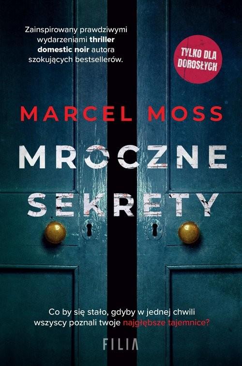 okładka Mroczne sekrety książka |  | Marcel Moss
