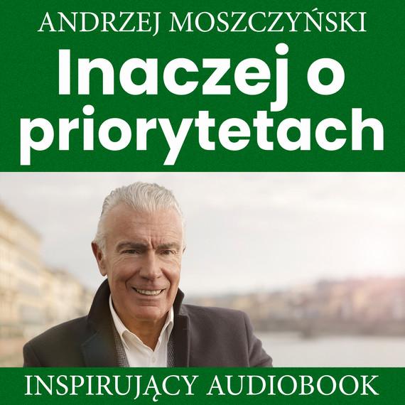 okładka Inaczej o priorytetachaudiobook | MP3 | Andrzej Moszczyński