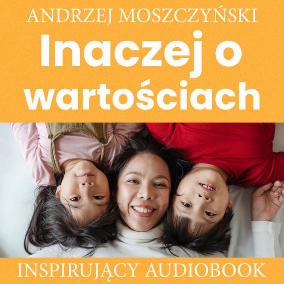 okładka Inaczej o wartościachaudiobook | MP3 | Andrzej Moszczyński