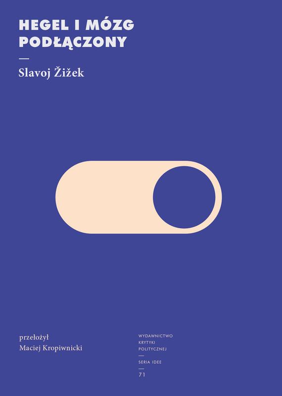 okładka Hegel i mózg podłączonyebook   epub, mobi   Slavoj Zizek
