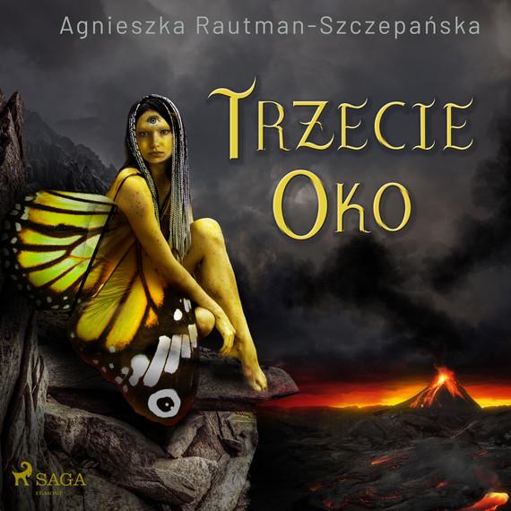 okładka Trzecie okoaudiobook | MP3 | Agnieszka Rautman Szczepańska