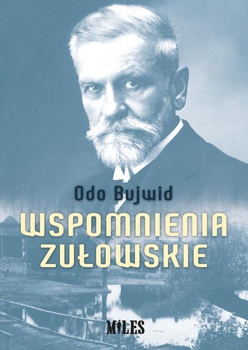 okładka Wspomnienia zułowskieksiążka |  | Odo Bujwid