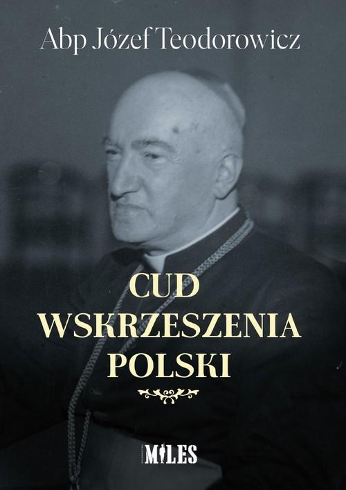 okładka Cud wskrzeszenia Polskiksiążka      Teodorowicz Józef