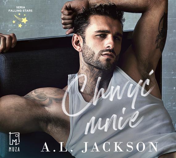 okładka Chwyć mnie (t.2)audiobook   MP3   A.L. Jackson