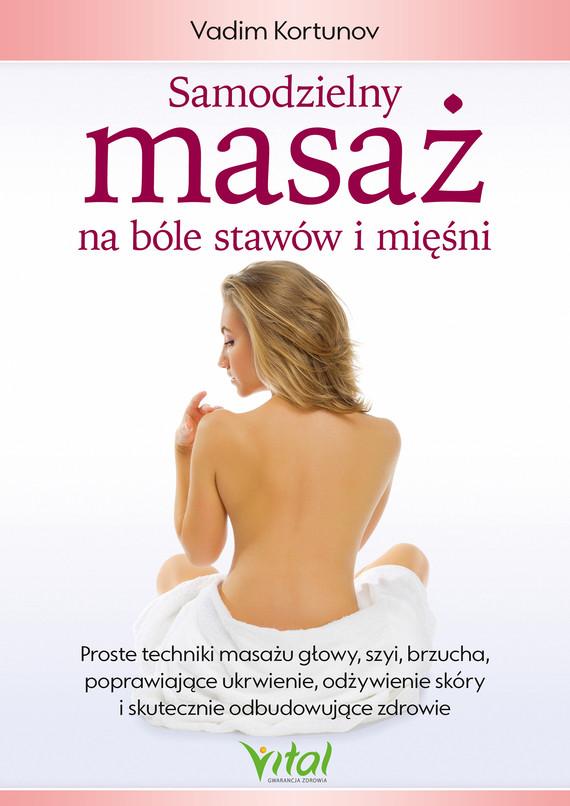 okładka Samodzielny masaż na bóle stawów i mięśniebook | epub, mobi | Vadim Kortunov