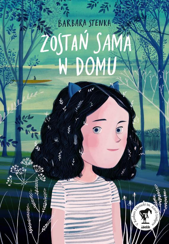 okładka Zostań sama w domuebook | epub, mobi | Barbara Stenka