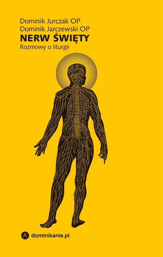 okładka Nerw święty. Rozmowy o liturgiiebook   epub, mobi   Dominik Jurczak, Dominik Jarczewski OP