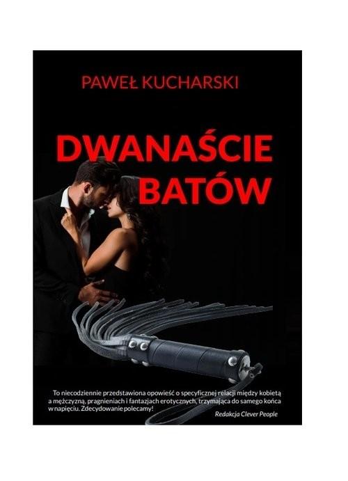 okładka Dwanaście batówksiążka      Paweł Kucharski