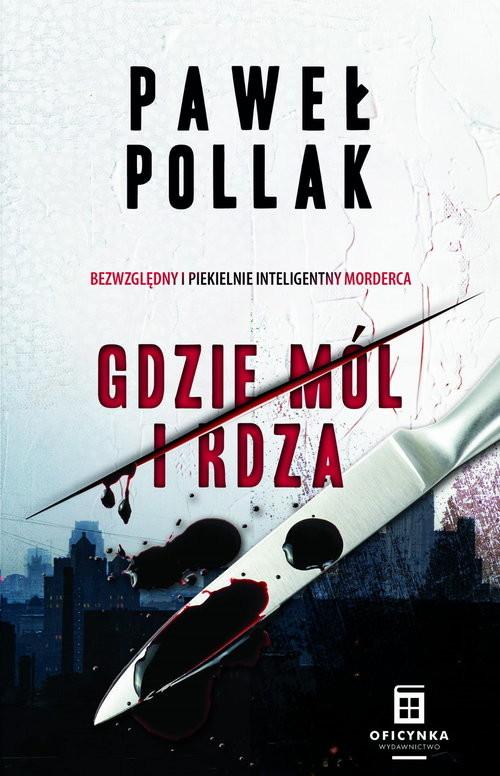 okładka Marek Przygodny Tom 1 Gdzie mól i rdzaksiążka |  | Paweł Pollak