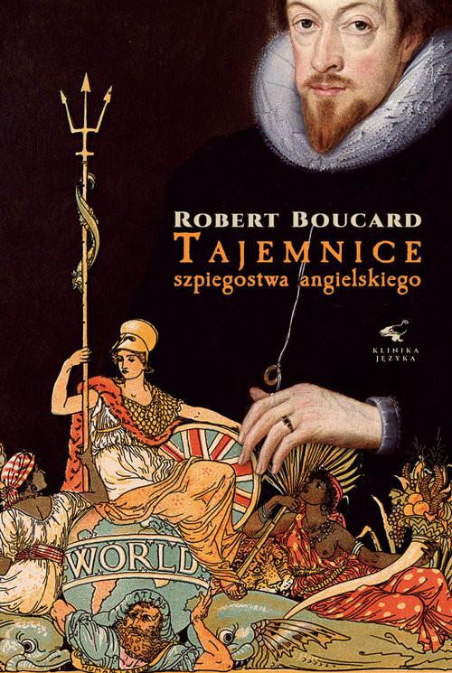 okładka Tajemnice szpiegostwa angielskiegoksiążka |  | Robert Boucard