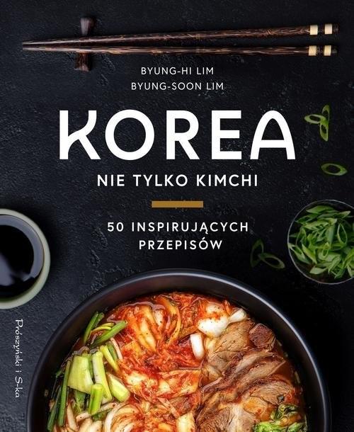 okładka Korea Nie tylko kimchiksiążka |  | Lim Byung-Hi, Lim Byung-Soon