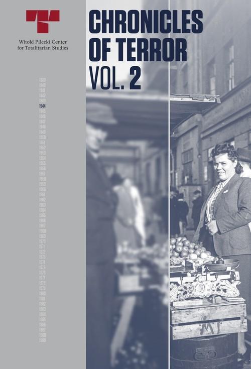okładka Chronicles of Terror Vol.2 German atrocities in Warsaw - Wola, August 1944książka |  |