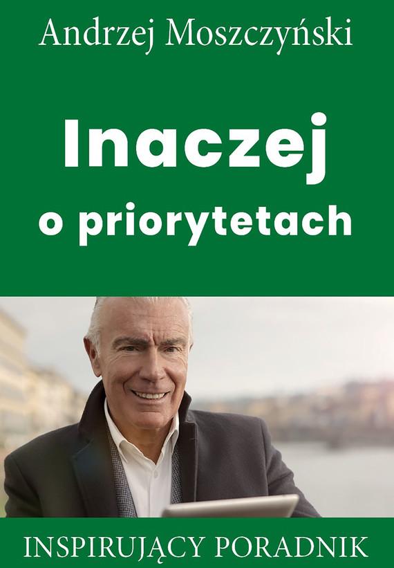 okładka Inaczej o priorytetachebook   epub, mobi   Andrzej Moszczyński