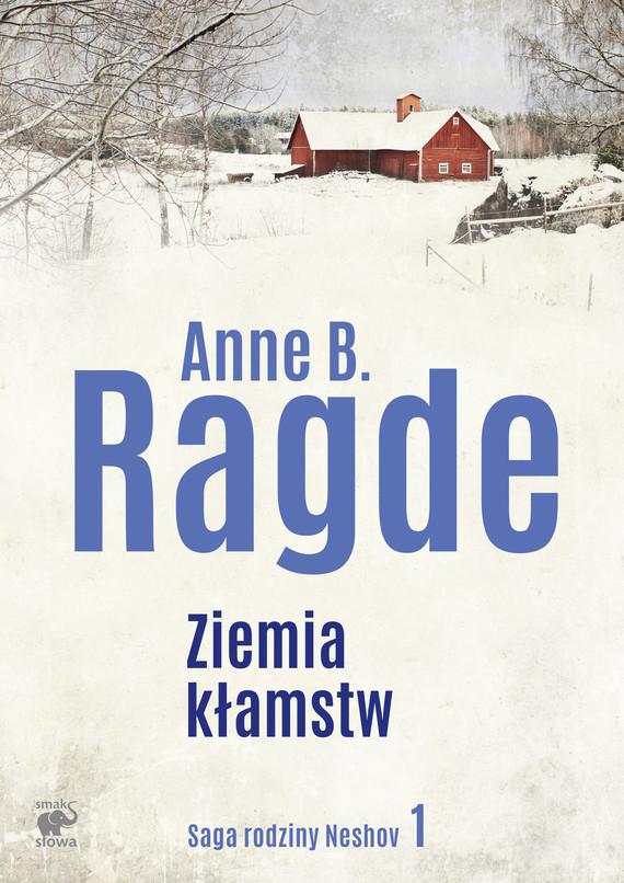okładka Ziemia kłamstwebook | epub, mobi | Anne B. Ragde