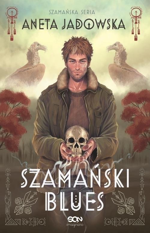 okładka Trylogia szamańska 1 Szamański bluesksiążka |  | Aneta Jadowska