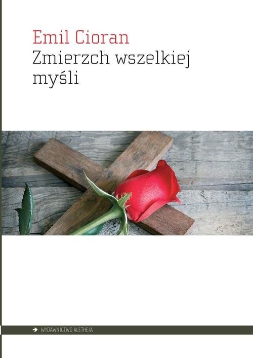 okładka Zmierzch wszelkiej myśliksiążka |  | Emil Cioran