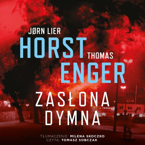 okładka Zasłona dymnaaudiobook   MP3   Thomas Enger, Jørn Lier Horst