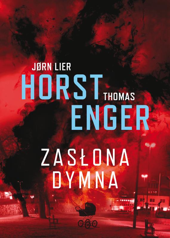 okładka Zasłona dymnaebook | epub, mobi | Thomas Enger, Jørn Lier Horst