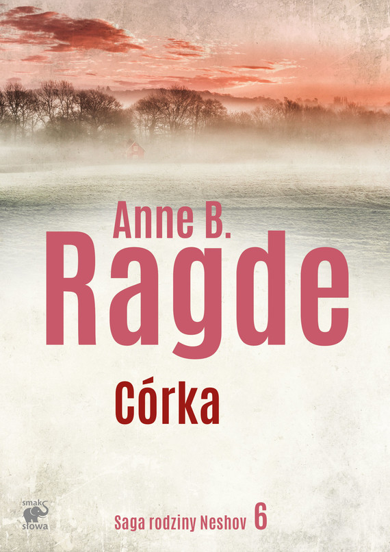 okładka Córkaebook   epub, mobi   Anne B. Ragde