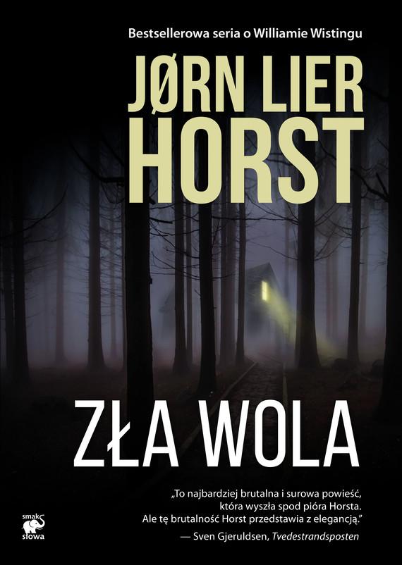 okładka Zła wolaebook | epub, mobi | Jørn Lier Horst