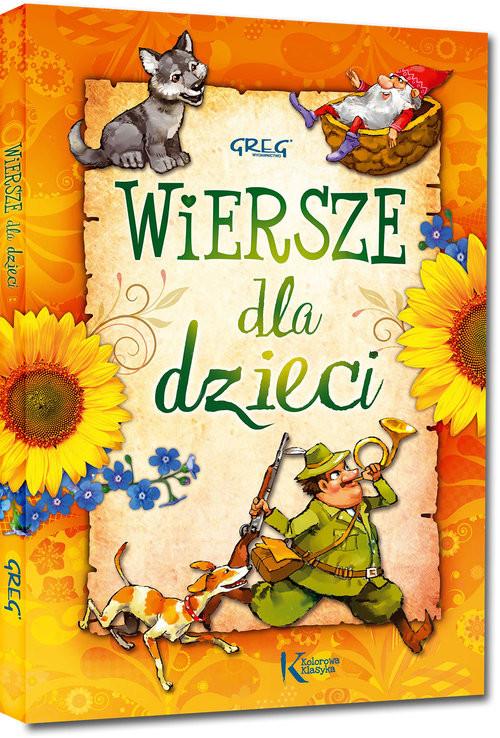 okładka Wiersze dla dzieciksiążka |  | Władysław Bełza, Aleksander Fredro, Jachowicz Stanisław, Maria Konopnicka, Ignacy Krasicki, Mickiewi