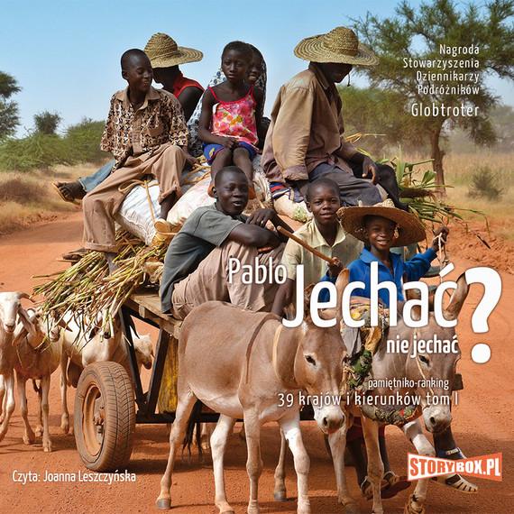 okładka Jechać, nie jechać? Tom I. 39 krajów i kierunkówaudiobook | MP3 | Pablo