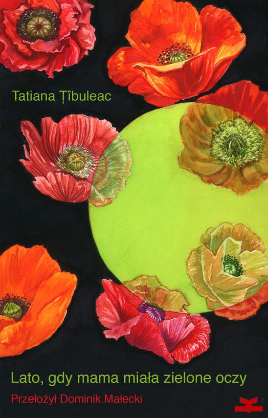 okładka Lato, gdy mama miała zielone oczyebook | epub, mobi | Tatiana Țîbuleac