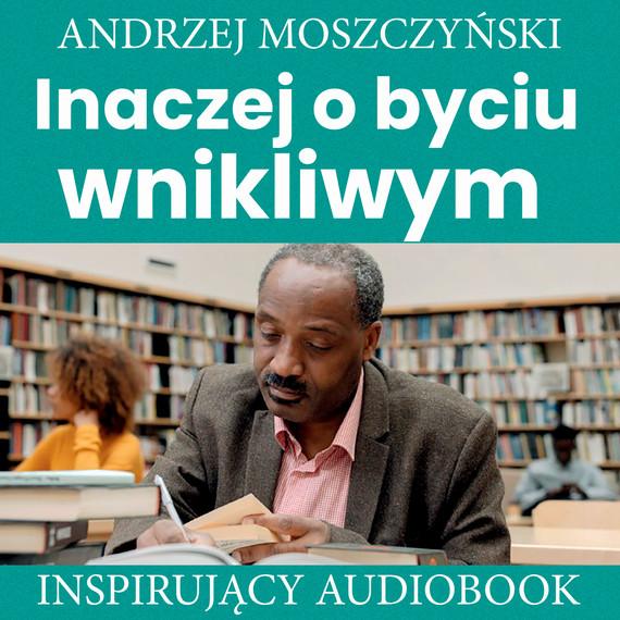 okładka Inaczej o byciu wnikliwymaudiobook   MP3   Andrzej Moszczyński